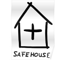 Safehouse Poster