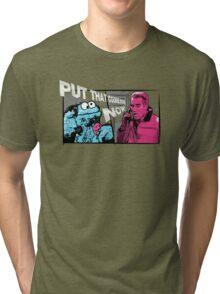 Put that cookie down! Tri-blend T-Shirt