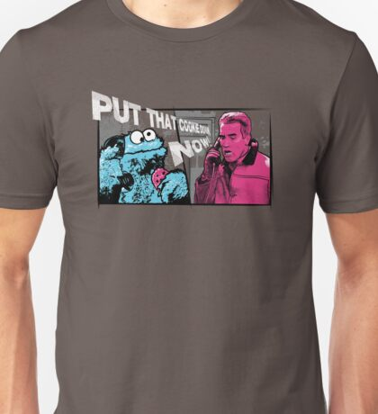 Put that cookie down! Unisex T-Shirt
