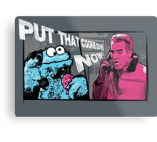 Put that cookie down! Metal Print