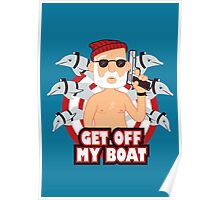 Get off my Boat Poster