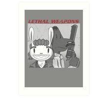 Lethal Weapons Art Print
