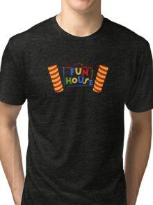 Fun House Tri-blend T-Shirt