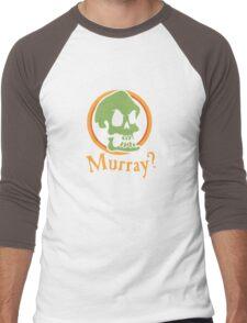 Murray? Men's Baseball ¾ T-Shirt