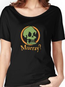 Murray? Women's Relaxed Fit T-Shirt