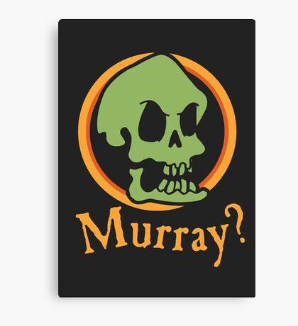 Murray? Canvas Print