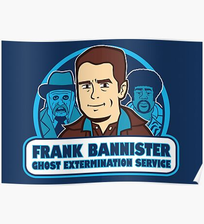 Frightener Ghost Extermination Service Poster