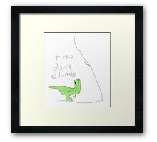 T-Rex don't climb Framed Print