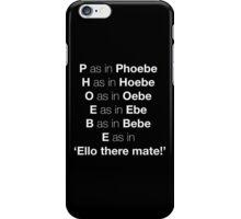 Pheobe iPhone Case/Skin