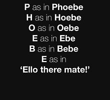 Pheobe Unisex T-Shirt