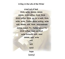 A Day in the Life of the Writer Photographic Print