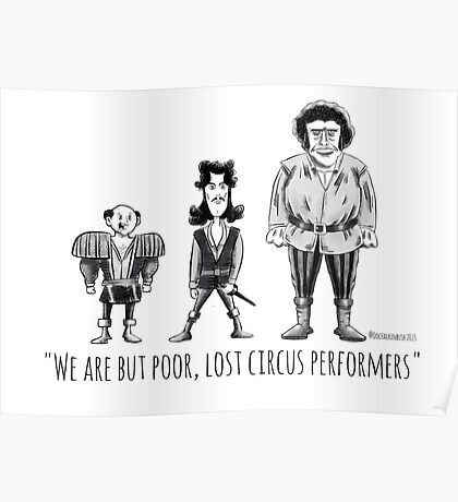 Poor, Lost Circus Performers Poster