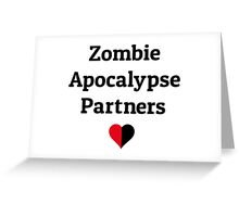 zombie apocalypse partners heart halves Greeting Card