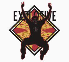 Explosive by Zack Nichols