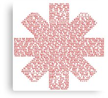 Red Hot Chili Peppers Songs Canvas Print