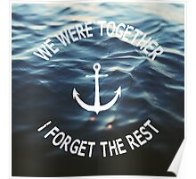 Forget The Rest Poster