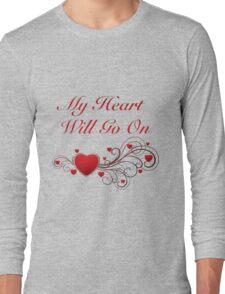 Titanic! My heart will go on! SALE! Long Sleeve T-Shirt