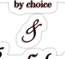 Tattoo Artist By Choice... Psychologist because you people leave me no choice v2.0 Sticker