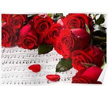 Roses and music! Poster