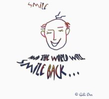 Smile... and the world will smile back One Piece - Short Sleeve