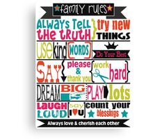 Family Rules.  Canvas Print