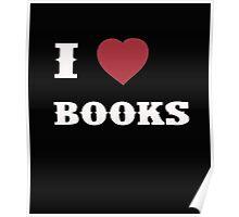 I Love Books - T-Shirts&Hoddies Poster