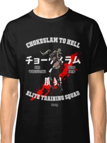 Chokeslame Elite Training Squad Classic T-Shirt
