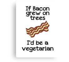 If Bacon Grew On Trees... Canvas Print
