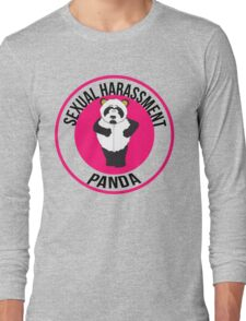 Sexual Harassment Panda Long Sleeve T-Shirt