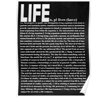 LIFE: Definition Poster