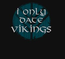 I only date vikings Womens Fitted T-Shirt