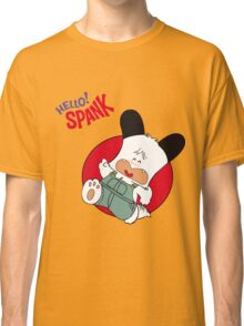 Hello Spank! Classic T-Shirt