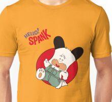 Hello Spank! Unisex T-Shirt