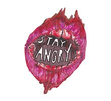 stay angry bloody lips by magdadumitrescu
