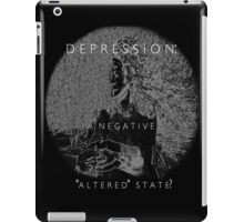 Psychmaster Depression A Negative Altered State BW iPad Case/Skin