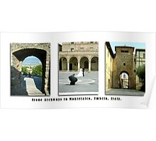 Montefalco Series #15 – The archway is so typical of old stone buildings. Poster