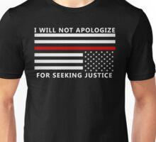 NO APOLOGY  Unisex T-Shirt