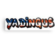 Ya Dingus Patriot Variant by SmashBam Metal Print