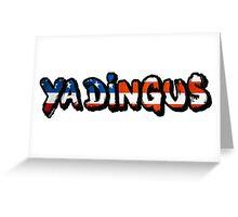 Ya Dingus Patriot Variant by SmashBam Greeting Card