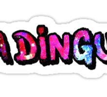 Ya Dingus Galaxy Variant by SmashBam Sticker