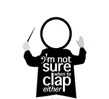 I'm not sure when to clap either - Conductor by classikON