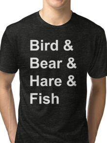 Bird, Bear, Hare and Fish Tri-blend T-Shirt