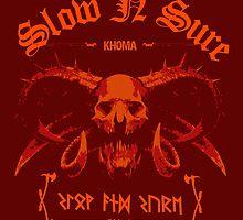 Slow N Sure by diretornak