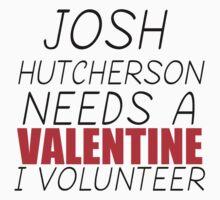 JOSH HUTCHERSON NEEDS A VALENTINE I VOLUNTEER Kids Clothes
