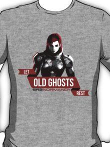 Let Old Ghosts Rest T-Shirt