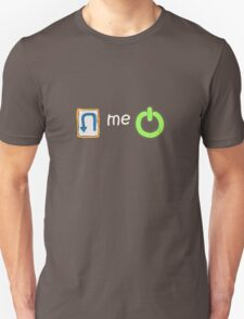 u - turn me  T-Shirt