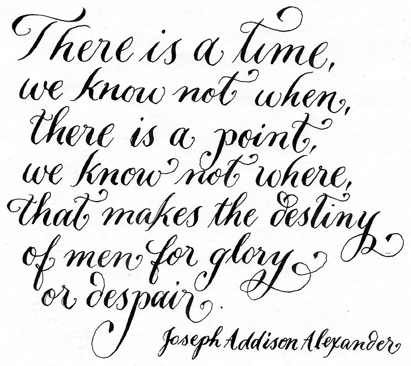 Glory or despair inspirational quote calligraphy art  by Melissa Goza