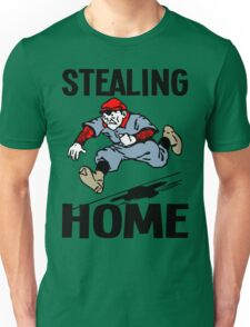 STEALING HOME Unisex T-Shirt