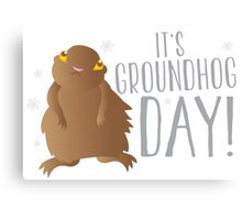 It's GROUNDHOG DAY! with cute little groundhog and snowflakes Canvas Print