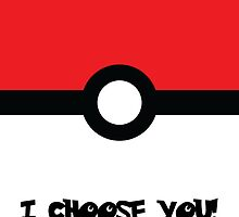 I Choose You! by chanelyy